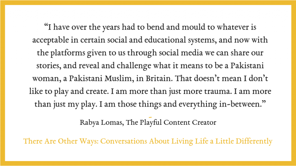 Rabya Lomas There Are Other Ways